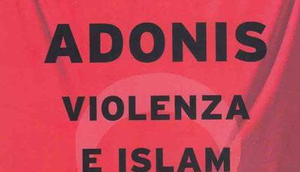 adonis violenza e islam